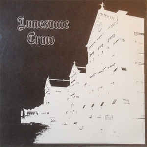 Lonesome Crow - S/T USED 7""