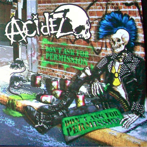 Acidez ‎- Don't Ask For Permission NEW CD