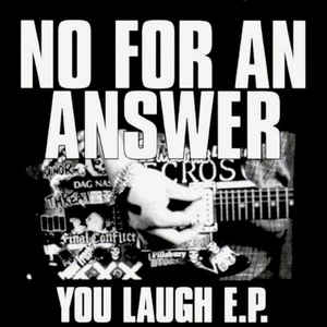 No For An Answer - You Laugh USED 7""