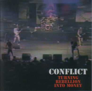 Conflict - Turning Rebellion Into Money NEW CD