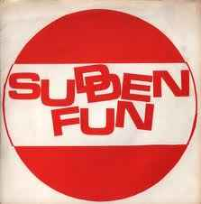 Sudden Fun - S/T USED 7