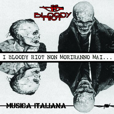 Bloody Riot ‎- Musica Italiana NEW LP