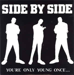 Side By Side - Youre Only Young Once USED 7""