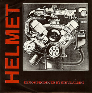 Helmet - Demos Produced By Steve Albini NEW 7""