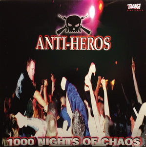 Anti Heros - 1000 Nights Of Chaos NEW LP