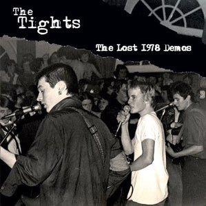 Tights, The - The Lost 1978 Demos NEW 7""