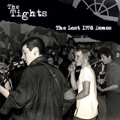 Tights, The - The Lost 1978 Demos NEW 7