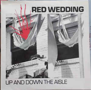 Red Wedding - Up And Down The Aisle USED LP