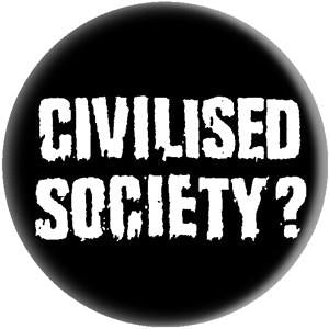 CIVILISED SOCIETY button
