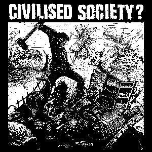 CIVILISED SOCIETY sticker
