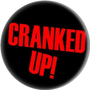 CRANKED UP LOGO button