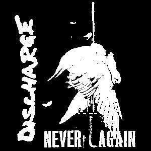 DISCHARGE NEVER sticker