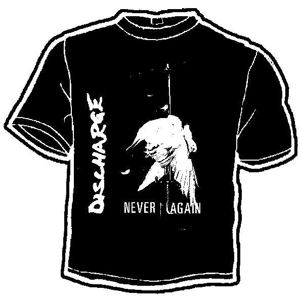 DISCHARGE NEVER shirt