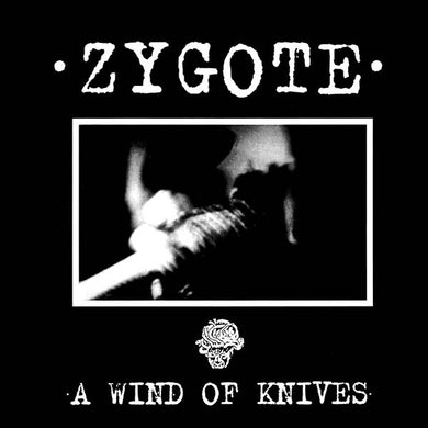 Zygote - A Wind Of Knives NEW LP
