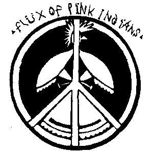 FLUX OF PINK INDIANS PEACE sticker
