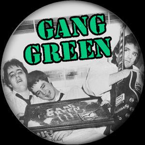 GANG GREEN button