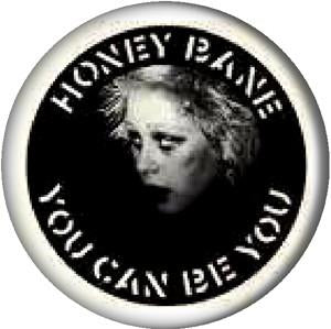 HONEY BANE button