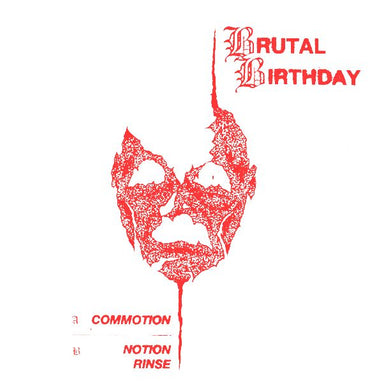 Brutal Birthday ‎- Commotion NEW 7