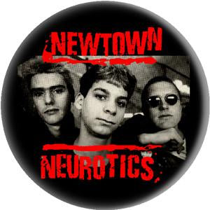 NEWTOWN NEUROTICS button