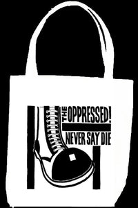 OPPRESSED tote