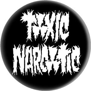 TOXIC NARCOTIC LOGO button