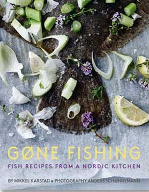 Gone Fishing - Fish Recipes by Mikkel Karstad
