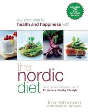 The Nordic Diet by Trine Hahnemann