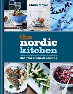 The Nordic Kitchen by Claus Meyer