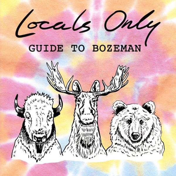 Locals Only Guide to Bozeman by Intrigue Ink
