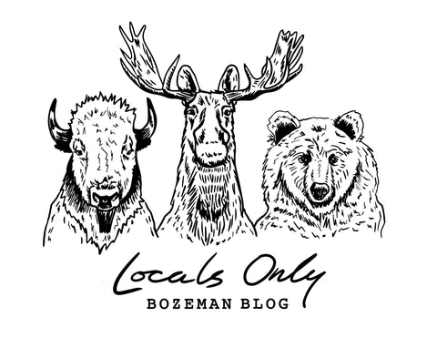 Locals Only Bozeman Blog Montana