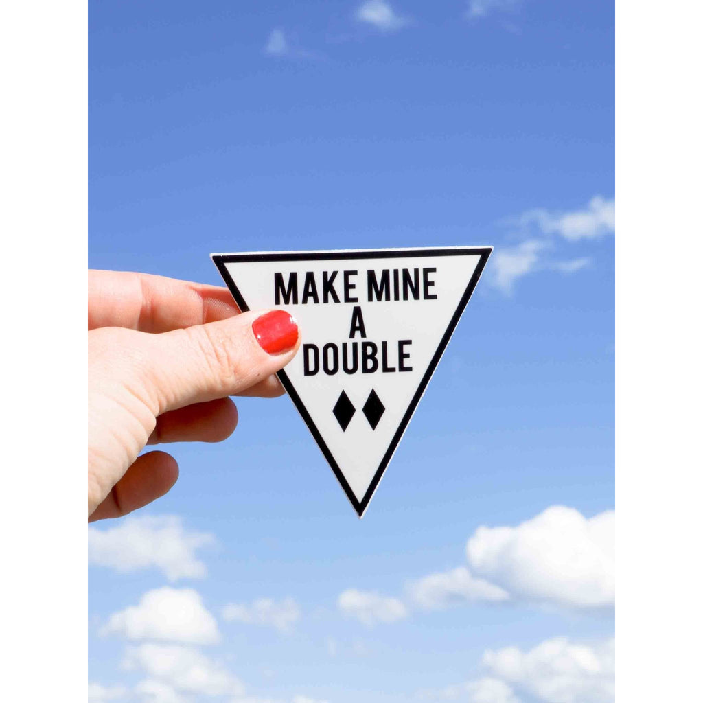 Make Mine a Double Sticker - Intrigue Ink Visit Bozeman, Unique Shopping Boutique in Montana, Work from Home Clothes for Women
