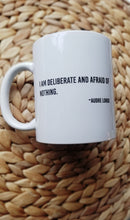 Load image into Gallery viewer, Ceramic Mug - Audre Lorde - Deliberate