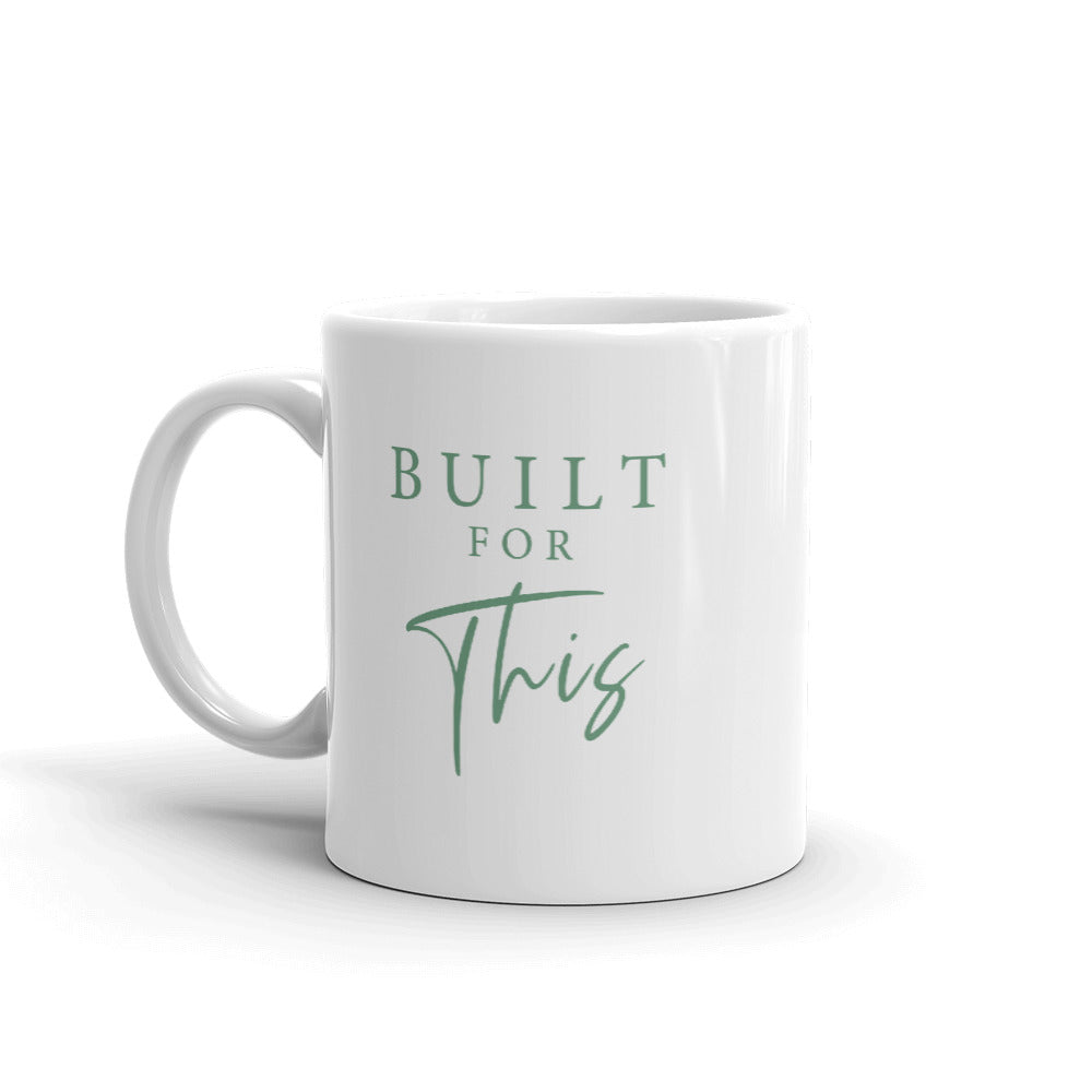 Built For This - Ceramic Mug