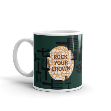Ceramic Mug- Rock Your Crown