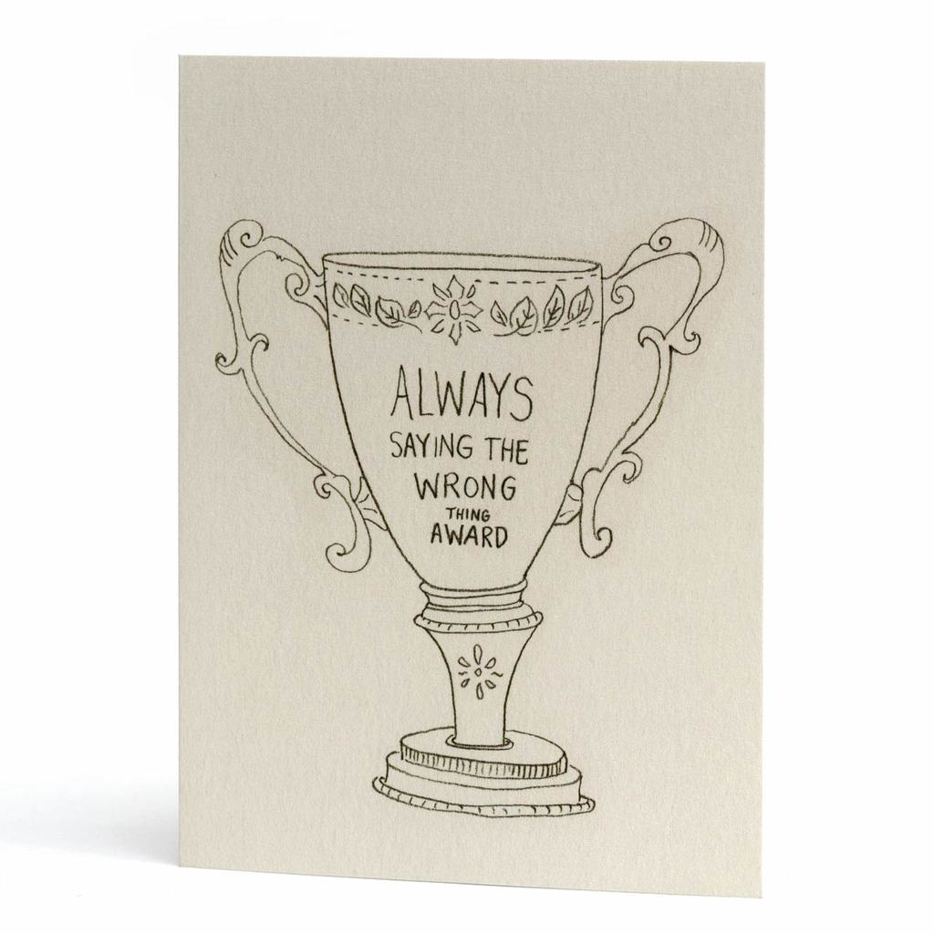 'Always Saying the Wrong Thing' Award Card