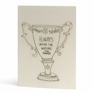 'Always Saying the Wrong Thing' Award Card by Claire Senior - A Fly Went By