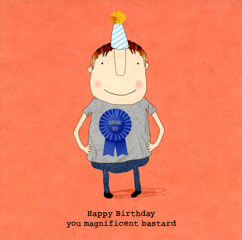Rosie Made a Thing 'Happy Birthday, You Magnificent B*****d' Card Stationery- a-fly-went-by.myshopify.com
