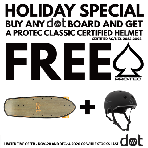 Free helmet with Dot Skateboards