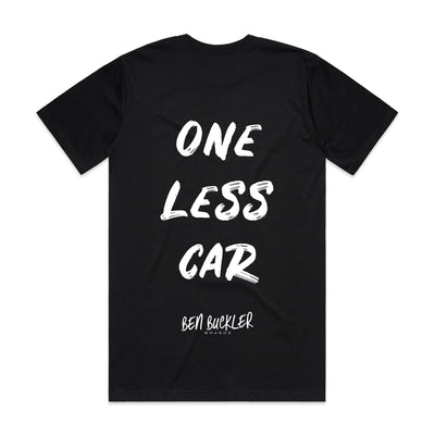 "T-Shirt by BEN Buckler Boards ""ONE LESS CAR"""