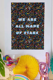 """We Are All Stars"" Print"