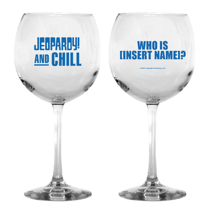 Jeopardy! and Chill Personalized Wine Glass