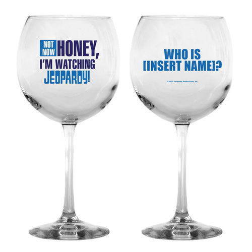 Not Now Honey Personalized Wine Glass from Jeopardy!