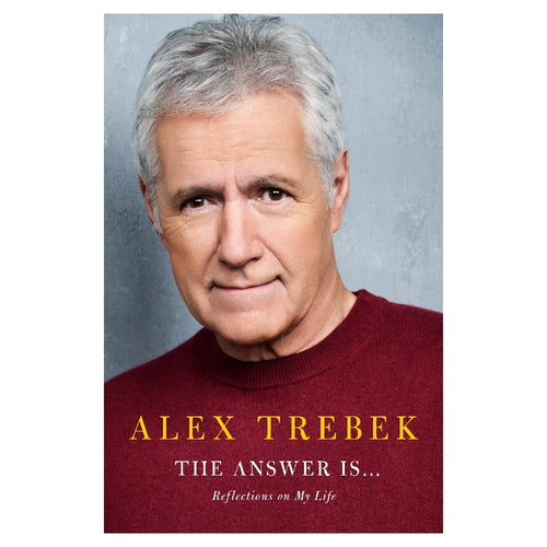 Alex Trebek Autobiography: The Answer Is...Reflections on My Life