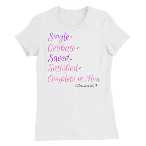Women's Complete in Him Slim Fit T-Shirt