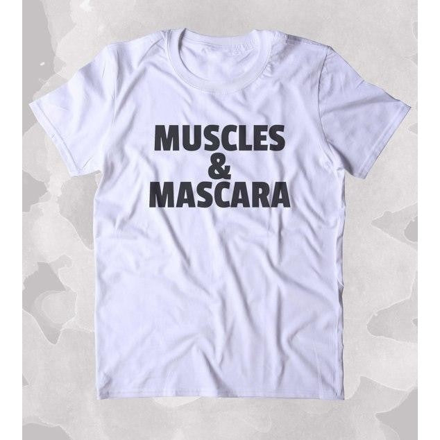 c9009d19 LookCLuxe Muscles And Mascara T-shirt