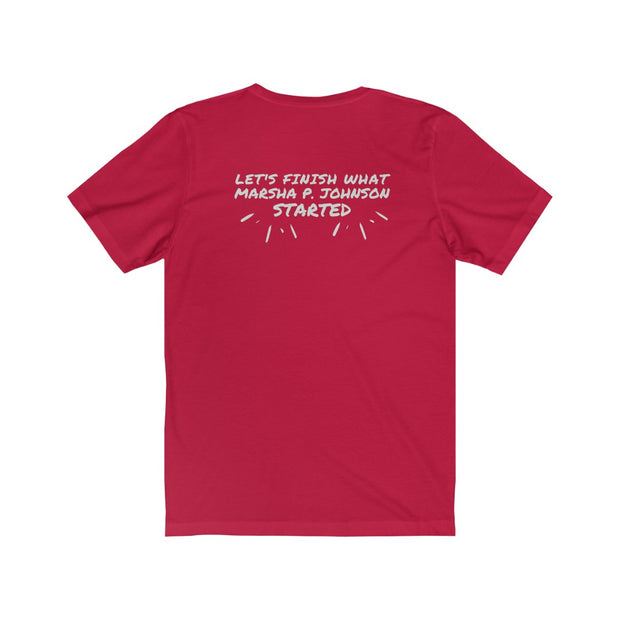 NEW! Let's Finish What Marsha P. Johnson Started Tee - Self Sovereignty