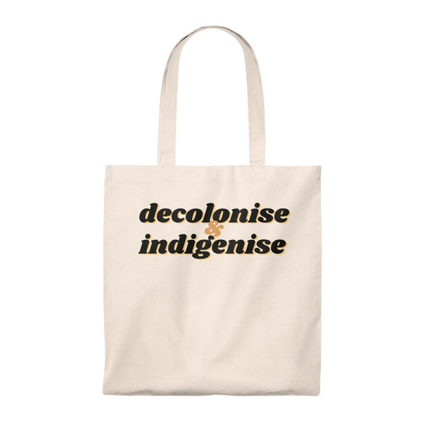 Decolonise & Indigenise Tote Bag - Self Sovereignty