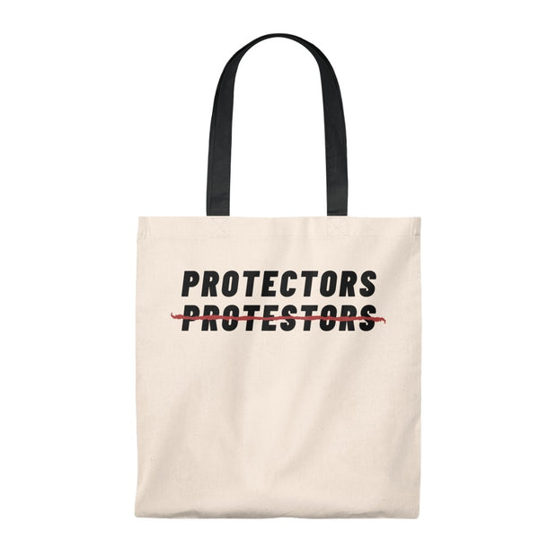 Protectors Not Protestors Tote Bag - Self Sovereignty