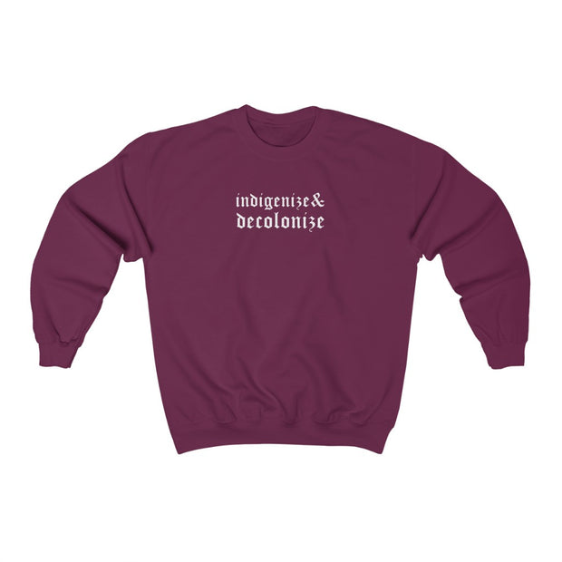 Indigenize & Decolonize Crewneck Sweatshirt - Self Sovereignty
