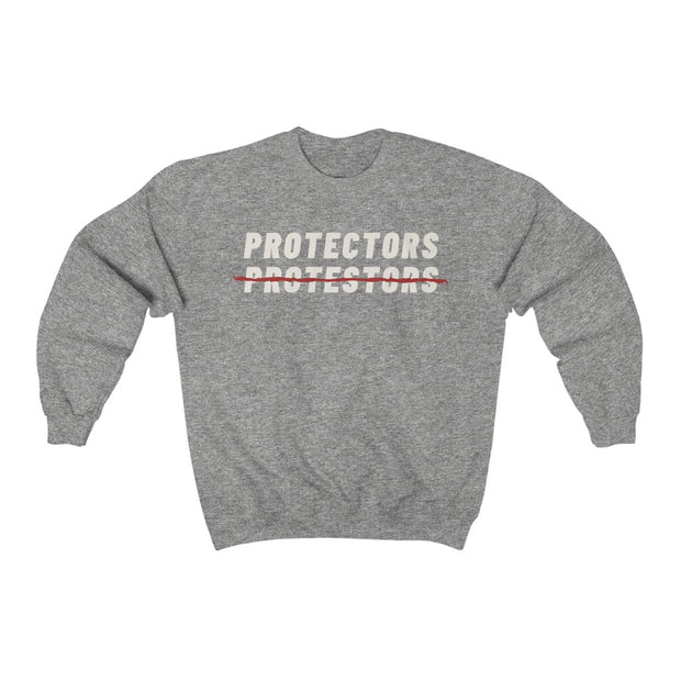 NEW! Protectors Not Protestors Sweatshirt - Self Sovereignty